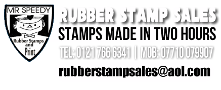 Speedy Rubber Stamps in 2 hours, VAT Free, 7 Days a Week!